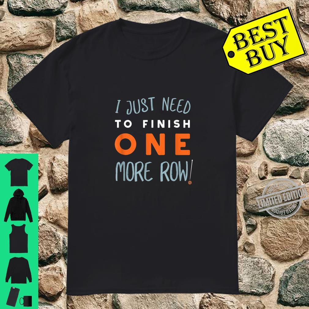 Funny Knitting Saying Design Knitter Shirt